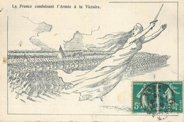 CPA Grande Guerre La France Conduisant L'Armée à La Victoire - Patriotiques