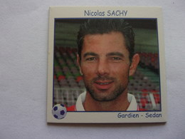 Magnets Football,gardien Sedan Nicolas Sachy - Sport