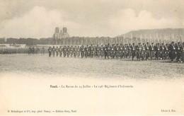 CPA Toul Meurthe Et Moselle La Revue Du 14 Juillet - Le 146e Régiment D'Infanterie Militaria Manoeuvres - Patriotiques