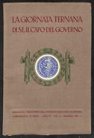 DOCUMENTI - VARIE - 1931 - La Giornata Ternana Di S.E. Il Capo Del Governo - 76 Pagine Con Inserto Grafico Della Strada  - Stamps