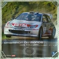AFFICHE ORIGINALE CHAMPION DU MONDE DES RALLYES Team PEUGEOT 206 WRC 2000 2002 PUB TOTAL MICHELIN COURSE SPORT - Cars