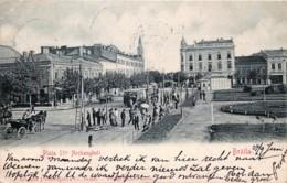 Romania - Brâila  - Piata Stii Archangheli - Roumanie