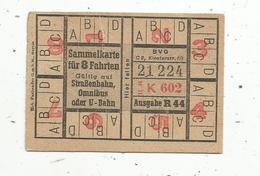 Titre De Transport , Carte Pour 8 Voyages , Sammelkarte Für 8 Fahrten ,gültig Auf Strabenbahn ,omnibus Oder U-Bahn - Chemins De Fer