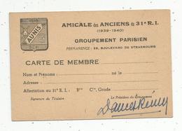 Militaria , Carte De Membre ,AMICALE DES ANCIENS Du 31 E R.I.  AUNIS , 1939-1940 , Groupement Parisien - Zonder Classificatie