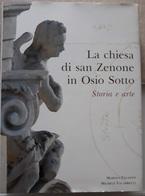 # La Chiesa Di San Zenone In Osio Sotto - Storia E Arte (grande Volume) - Religione