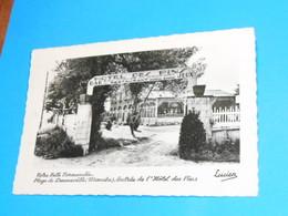 """50 ) Plage De Denneville """" Entrée De L'hotel Des Pins """"  - Année 1955  - EDIT : Lucien - Autres Communes"""