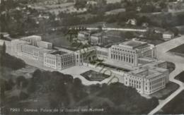 Genève-Palais De La Société Des Nations  [6A-0.432 - Svizzera