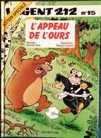 Raoul Cauvin / Cox - L' Agent 212 - N° 15 - L'appeau De L'ours - Éditions Dupuis  - (  1999 ) . - Agent 212, L'