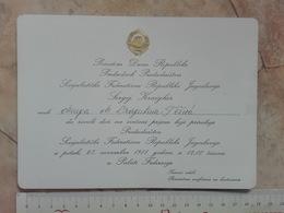 1981 PRESIDENT YUGOSLAVIA JOSIP BROZ TITO INVITATION CARD Sergej Kraigher President Presidency Republic Day Celebration - Faire-part