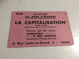 Buvard Ancien BON D'EPARG LA CAPITALISATION PARIS - Banque & Assurance