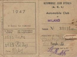 1947 SOCIO ACI MILANO TESSERA (FX40 - Documenti Storici