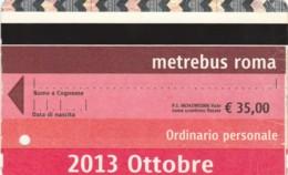 2013 OTTOBRE ABBONAMENTO ROMA ATAC (FX508 - Abonnements Hebdomadaires & Mensuels