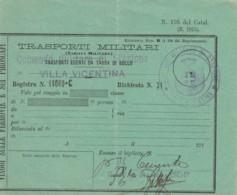 TRASPORTI MILITARI - PRIMI 900-VILLA VICENTINA BIGLIETTO FERROVIARIO (FX32 - Treni