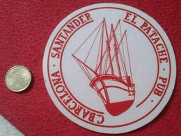 SPAIN ESPAGNE POSAVASOS COASTER MAT EL PATACHE PUB SANTANDER C. BARCELONA ESPAÑA BARCO SHIP BOAT VER FOTO Y DESCRIPCIÓN - Portavasos
