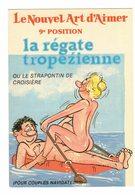 ILLUSTRATEUR ALEXANDRE LYNA N°863/9 HUMOUR COUPLE Erotisme Régate Tropézienne Strapontin De Croisière Art D'Aimer Nu Nue - Alexandre