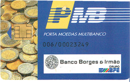 PHONECARDS-PORTUGAL- PORTE MONNAIE- MULTIBANCO  CHIP--- BANK---BANCO BORGES & IRMÃO - Portugal