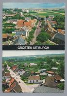 NL.- GROETEN UIT BURGH. - Gruss Aus.../ Gruesse Aus...