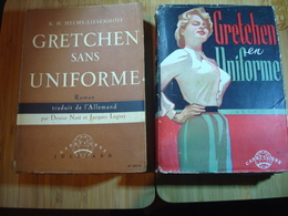 2 Romans De Helms Liesenhooff : Gretchen En Uniforme Et Gretchen Sans Uniforme - Books
