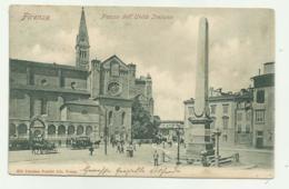 FIRENZE - PIAZZA DELL'UNITA' ITALIANA  - VIAGGIATA FP - Firenze