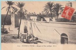 2045 - Scènes Et Types - Mosquée Et Place Publique - E. S. - Cartoline
