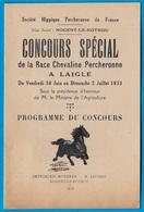 Rare 1933 Programme & Règlement Du CONCOURS SPECIAL De La Race Chevaline Percheronne à 61 LAIGLE * Cheval PERCHERON - Programmes