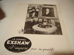 ANCIENNE PUBLICITE COGNAC EXSHAW 1950 - Publicités