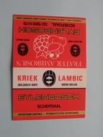 Lambic Kriek FRATER AMBROSIUS > EYLENBOSCH > Schepdaal ( Tafelstaander Nog NIET Geplooid > Zie Foto ) Plastiek ! - Alcools