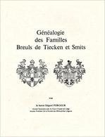Généalogie Limbourgeoise Breuls De Tiecken - Biographie