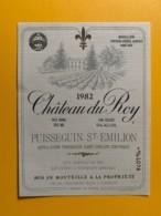9308 - Château Du Roy 1982 Puisseguin Saint-Emilion - Bordeaux