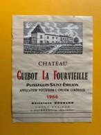 9311 - Château Guibot La Fourvieille 1966 Puisseguin Saint-Emilion - Bordeaux