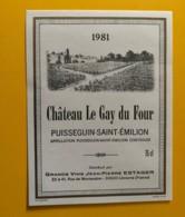 9318 - Château DL Gay Du Four1981 Puisseguin Saint-Emilion - Bordeaux