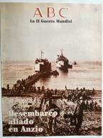 Fascículo Desembarco Aliado En Anzio. ABC La II Guerra Mundial. Nº 55. 1989. Editorial Prensa Española. Madrid. España. - Espagnol