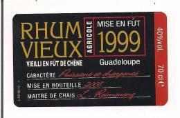 Etiquette  RHUM  VIEUX Agricole  -  Mise En Fût De Chêne - 1999 - Mise En Bouteille 2008 -  Reimonenq - GUADELOUPE - - Rhum