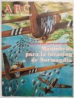 Fascículo Maniobras Para La Invasión De Normandía. ABC La II Guerra Mundial. Nº 61. 1989. Editorial Prensa Española - Espagnol
