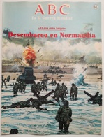 Fascículo Desembarco En Normandía. ABC La II Guerra Mundial. Nº 63. 1989. Editorial Prensa Española. Madrid. España - Espagnol