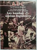 Fascículo Las Bombas V Asolan Inglaterra. ABC La II Guerra Mundial. Nº 66. 1989. Editorial Prensa Española. Madrid - Espagnol