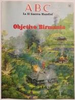 Fascículo Objetivo Birmania. ABC La II Guerra Mundial. Nº 68. 1989. Editorial Prensa Española. Madrid. España - Espagnol