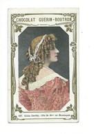 Femme Gilda DARTHY Montespan Célébrités Chromo Bien 103 X 62 Mm  Pub:Guérin-Boutron - Guérin-Boutron