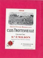 Etiquette Vin, Grand Cru St-Emilion, Clos Trottevieille, 1949 - Collections, Lots & Séries
