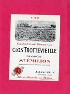 Etiquette Vin, Grand Cru St-Emilion, Clos Trottevieille, 1943 - Collections, Lots & Séries