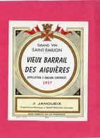 Etiquette Vin, Grand Vin Saint-Emilion, Vieux Barrail Des Aiguières, 1957 - Collections, Lots & Séries