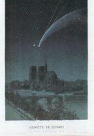REF 354 - CPM Astronomie Comete De Donati Paris Notre Dame - Astronomie