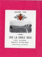 Etiquette Vin, Cru La Grace Dieu, Cru Classé, Saint-Emilion, 1939 - Collections, Lots & Séries