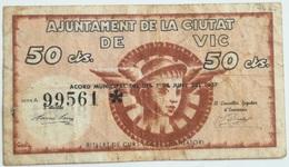 Billete 50 Céntimos 1937. Vic, Barcelona, Cataluña. República Española. Guerra Civil - [ 2] 1931-1936 : République