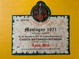 9332 - Montagny 1971 Louis Max Confrérie Des Chevaliers Du Tastevin - Bourgogne