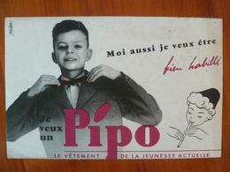 Buvard  Moi Aussi Je Veux Un PIPO Le Vêtement De La Jeunesse - Buvards, Protège-cahiers Illustrés