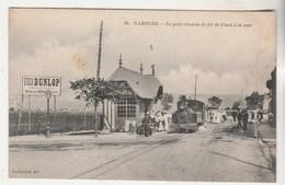 Cpa  14 Cabourg Le Petit Chemin De Fer De Caen à La Mer - Cabourg