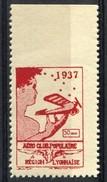 ViGNETTE D'AVIATION EMISE EN 1937 PAR  L'AÈRO-CLUB POPULAIRE DE LA  REGION LYONNAISE - Erinnophilie