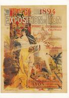 Thematiques Reproduction Affiche Exposition De Lyon 1894 - Werbepostkarten