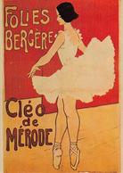 Thematiques Reproduction Affiche Folies Bergère Cléo De Mérode Danseuse Ballerine - Publicité